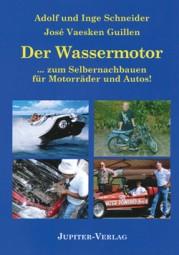 Der Wassermotor, Adolf & Inge Schneider, José Vaesken Guillen