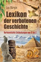 Lexikon der Verbotenen Geschichte, Luc Bürgin