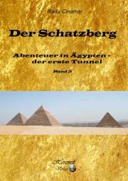 Der Schatzberg 3 - Abenteuer in Ägypten - der erste Tunnel, Radu Cinamar
